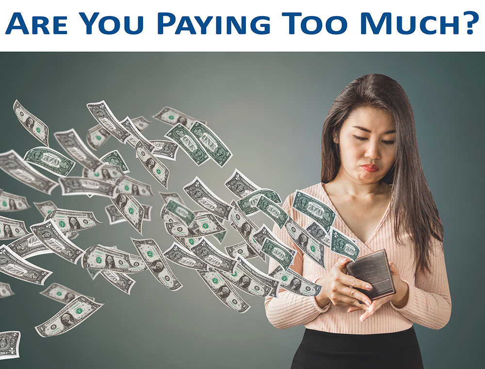 are you paying too much
